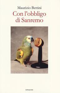 Con l'obbligo di Sanremo - Maurizio Bettini - copertina