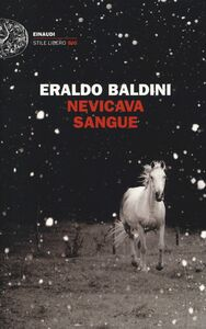 Libro Nevicava sangue Eraldo Baldini