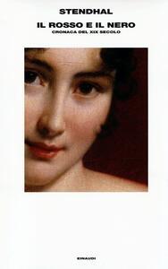 Il rosso e il nero. Cronaca del XIX secolo - Stendhal - copertina