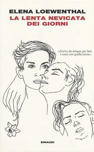 Libro La lenta nevicata dei giorni Elena Loewenthal