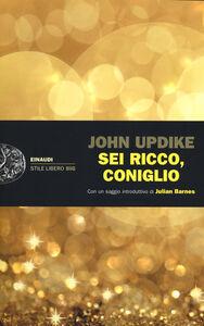 Libro Sei ricco, coniglio John Updike