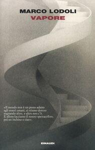 Foto Cover di Vapore, Libro di Marco Lodoli, edito da Einaudi