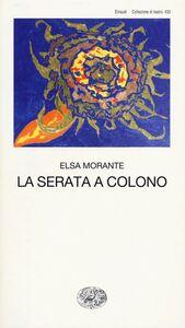 Foto Cover di La serata a Colono, Libro di Elsa Morante, edito da Einaudi