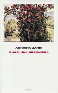 Libro Quasi una preghiera Adriana Zarri