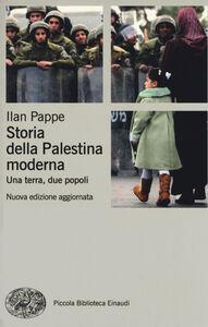Libro Storia della Palestina moderna. Una terra, due popoli Ilan Pappé
