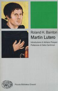 Libro Martin Lutero Roland H. Bainton