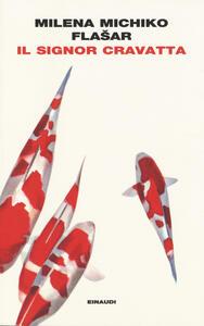 Il signor Cravatta - Milena M. Flasar - copertina