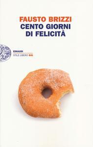 Cento giorni di felicità - Fausto Brizzi - copertina