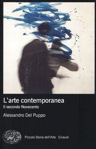 Foto Cover di L' arte contemporanea. Il secondo Novecento, Libro di Alessandro Del Puppo, edito da Einaudi