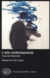 L' arte contemporanea. Il secondo Novecento