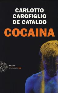 Libro Cocaina Massimo Carlotto , Gianrico Carofiglio , Giancarlo De Cataldo
