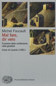 Mal fare, dir vero. Funzione della confessione nella giustizia. Corso di Lovanio (1981) - Michel Foucault - copertina