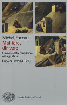 Osteriamondodoroverona.it Mal fare, dir vero. Funzione della confessione nella giustizia. Corso di Lovanio (1981) Image