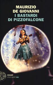 Libro I Bastardi di Pizzofalcone Maurizio De Giovanni