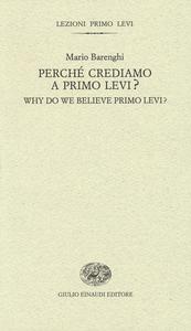 Libro Perché crediamo a Primo Levi?-Why do we believe Primo Levi? Ediz. bilingue Mario Barenghi