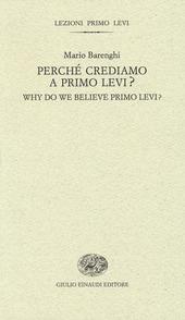 Perché crediamo a Primo Levi?-Why do we believe Primo Levi?