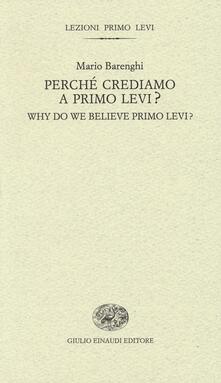 Perché crediamo a Primo Levi?-Why do we believe Primo Levi? Ediz. bilingue.pdf