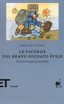 Le vicende del bravo soldato Svejk durante la guerra mondiale - Jaroslav Hasek - copertina