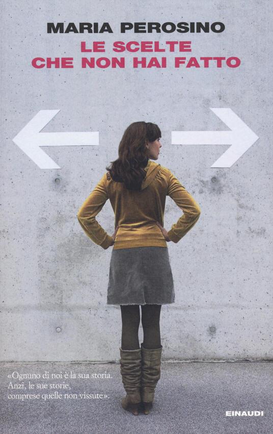 Le scelte che non hai fatto - Maria Perosino - copertina