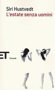 L' estate senza uomini - Siri Hustvedt - copertina