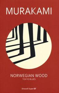 Foto Cover di Norwegian wood. Tokyo blues, Libro di Haruki Murakami, edito da Einaudi
