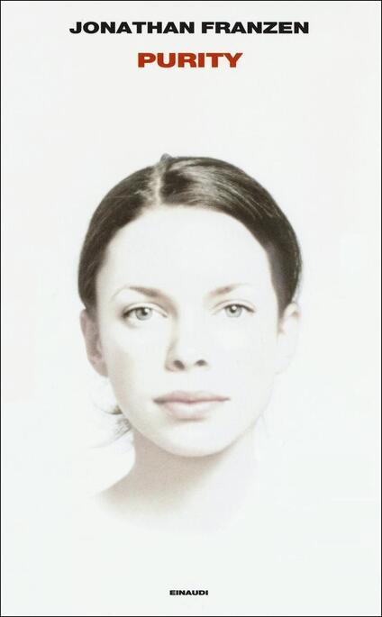 Purity - Jonathan Franzen - copertina