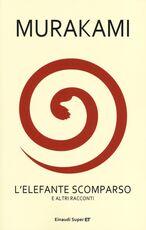 Libro L' elefante scomparso e altri racconti Haruki Murakami