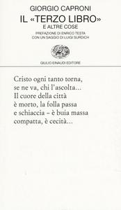 Libro Il «terzo libro» e altre cose Giorgio Caproni