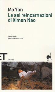 Libro Le sei reincarnazioni di Ximen Nao Yan Mo