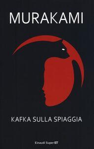Foto Cover di Kafka sulla spiaggia, Libro di Haruki Murakami, edito da Einaudi