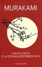 Libro I salici ciechi e la donna addormentata Haruki Murakami