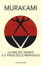 Libro La fine del mondo e il paese delle meraviglie Haruki Murakami