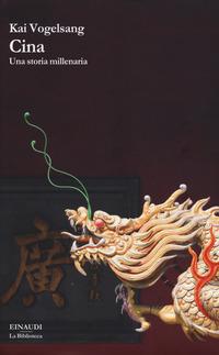 Cina. Una storia millenaria - Vogelsang Kai - wuz.it