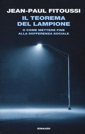 Il teorema del lampione o come mettere fine alla sofferenza sociale