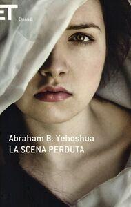Libro La scena perduta Abraham Yehoshua