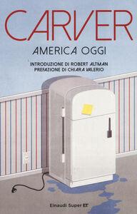 Libro America oggi Raymond Carver
