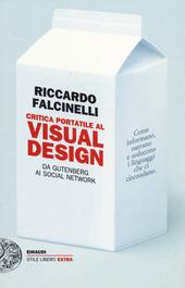 Critica portatile al visual design. Da Gutenberg ai social network