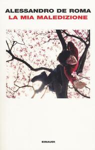 La mia maledizione - Alessandro De Roma - copertina