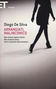 Arrangiati, Malinconico - Diego De Silva - copertina