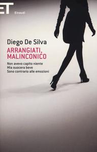 Libro Arrangiati, Malinconico Diego De Silva