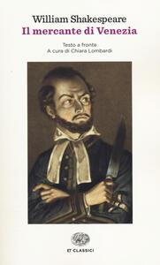 Il mercante di Venezia. Testo inglese a fronte - William Shakespeare - copertina