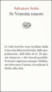 Se Venezia muore