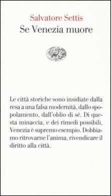 Se Venezia muore - Salvatore Settis - copertina