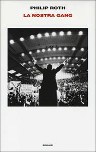 Libro La nostra gang Philip Roth