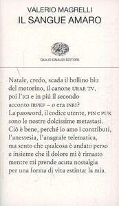Libro Il sangue amaro Valerio Magrelli