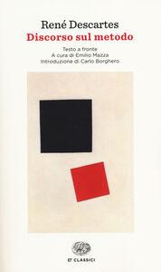 Libro Discorso sul metodo. Testo francese a fronte Renato Cartesio