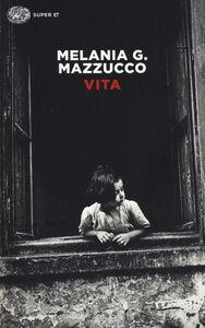 Libro Vita Melania G. Mazzucco
