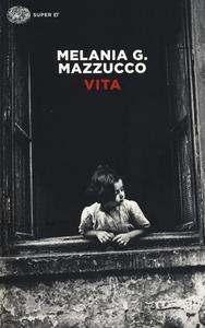 Libro Vita Melania Gaia Mazzucco