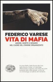 Radiospeed.it Vita di mafia. Amore, morte e denaro nel cuore del crimine organizzato Image