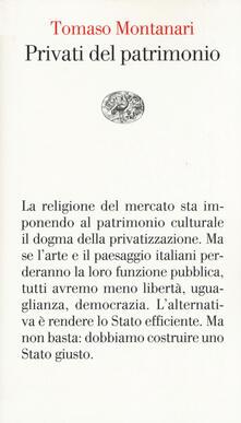 Privati del patrimonio - Tomaso Montanari - copertina